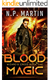 Blood Magic (Wizard's Creed Book 1)