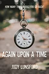 Again Upon a Time Kindle Edition