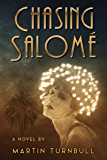Chasing Salomé: A Novel of 1920s Hollywood