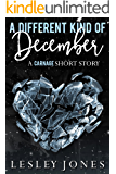 A Different Kind Of December: A Carnage Short Story (English Edition)