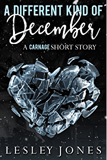 Carnage book 1 the story of us kindle edition by lesley jones a different kind of december a carnage short story fandeluxe Image collections