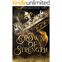 Crown of Strength (The Hidden Mage Book 3)