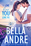 I Love How You Love Me (Seattle Sullivans #4) (The Sullivans Book 13)