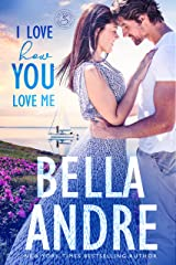 I Love How You Love Me (Seattle Sullivans #4) (The Sullivans Book 13) Kindle Edition