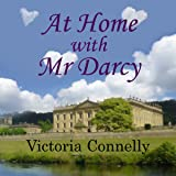 At Home with Mr. Darcy: Austen Addicts, Book 6