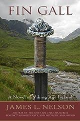 Fin Gall: A Novel of Viking Age Ireland (The Norsemen Saga Book 1)