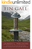 Fin Gall: A Novel of Viking Age Ireland (The Norsemen Saga Book 1)