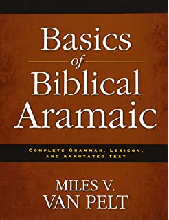 A short grammar of biblical aramaic andrews university monographs basics of biblical aramaic complete grammar lexicon and annotated text fandeluxe Gallery