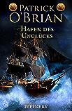 Hafen des Unglücks (Die Jack-Aubrey-Serie 11) (German Edition)