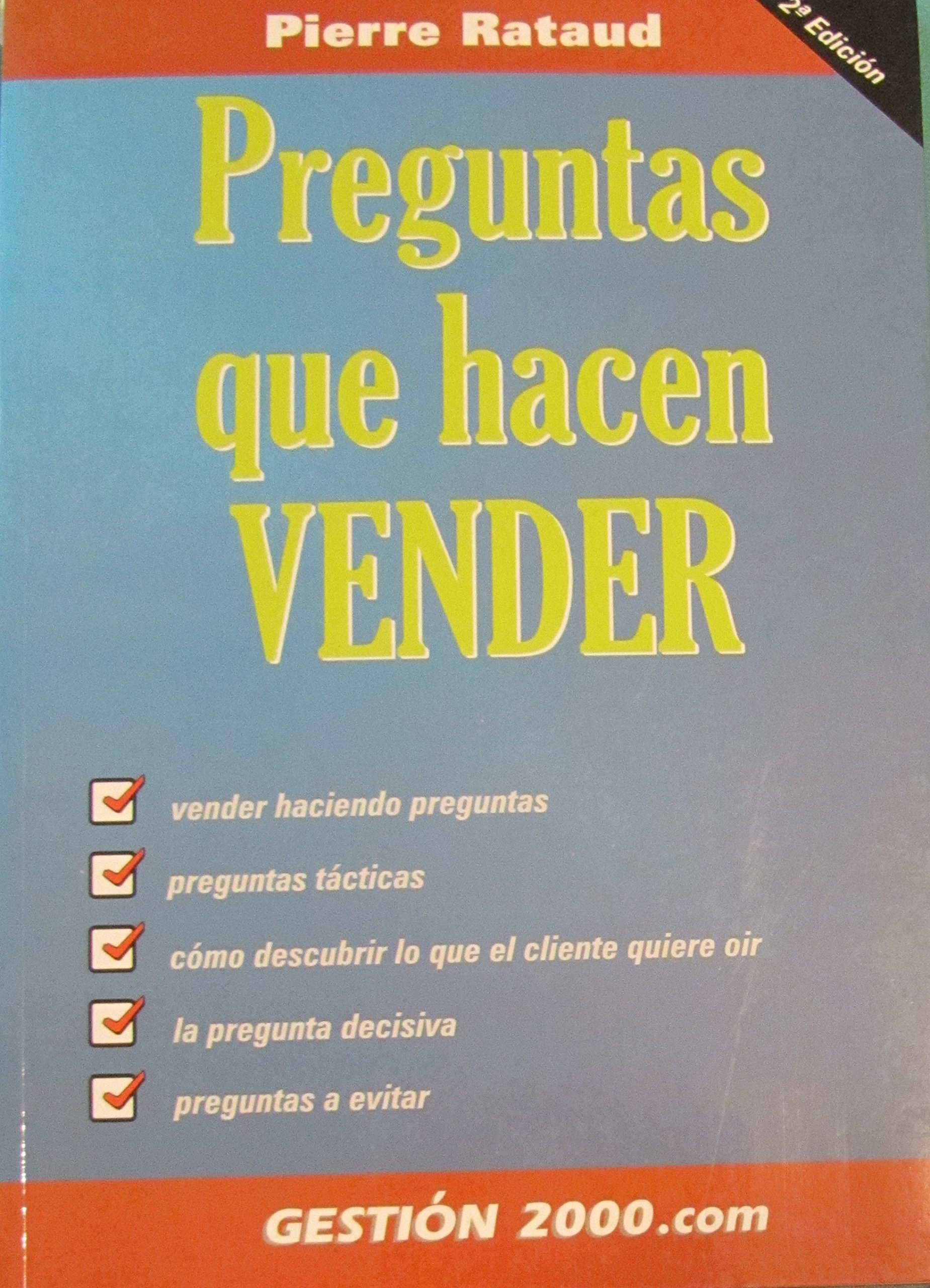 Preguntas que hacen vender.: Amazon.es: Pierre Rataud: Libros