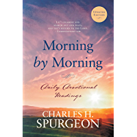 Morning by Morning [Annotated, Updated]: Daily Devotional Readings (English Edition)