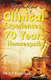 Clinical Experiences of 70 Years in Homoeopathy: 1