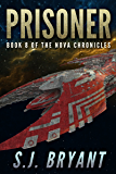 Prisoner (The Nova Chronicles Book 8)