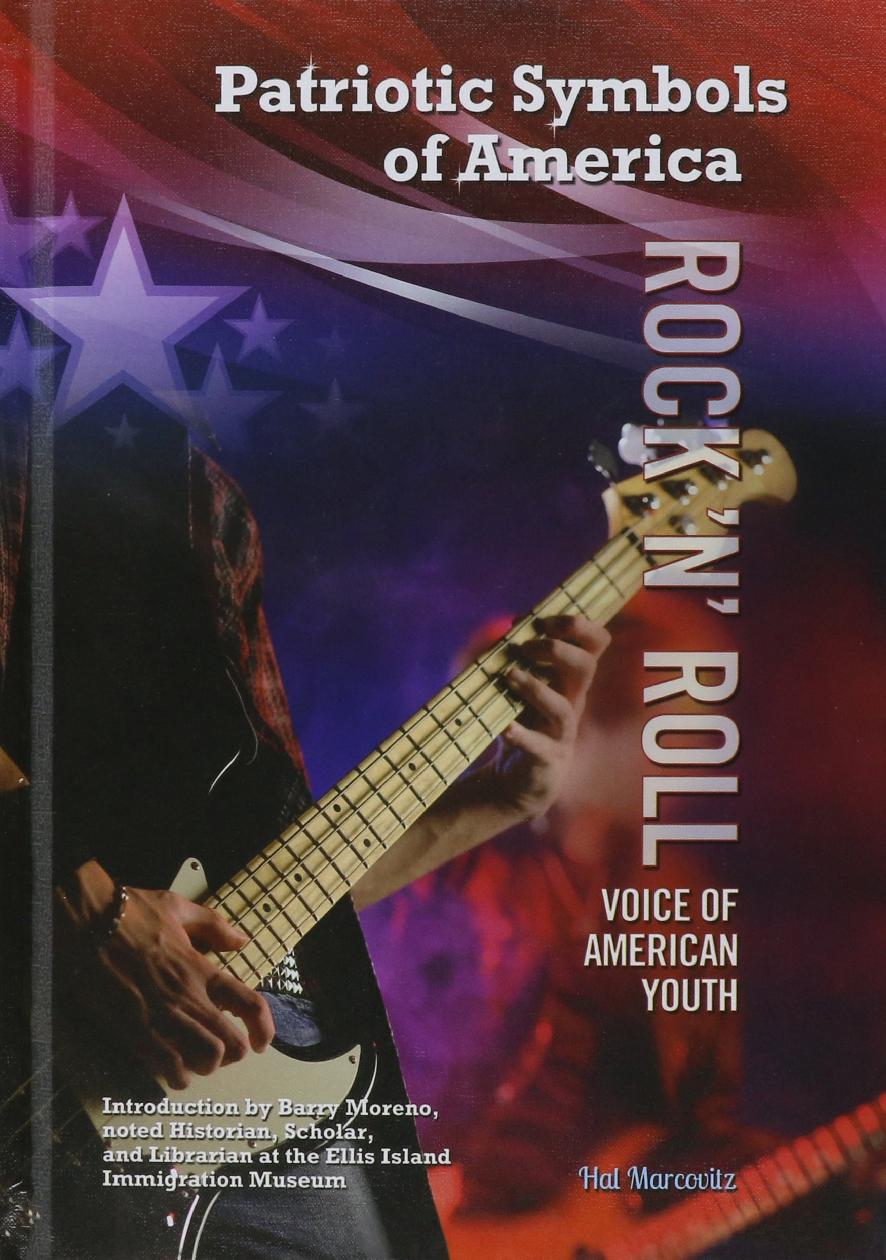 Read Online Rock 'n' Roll: Voice of American Youth (Patriotic Symbols of America) ebook