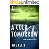A Cold Tomorrow (Point Pleasant Book 2)