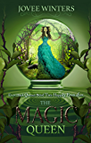 The Magic Queen (The Dark Queens Book 4)