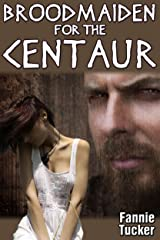 Broodmaiden for the Centaur (Monster Broodmaidens Book 4)
