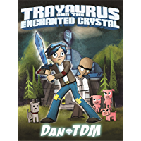 DanTDM: Trayaurus and the Enchanted Crystal (English Edition)