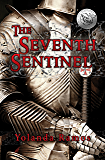 The Seventh Sentinel  (The Sentinel Book 1)