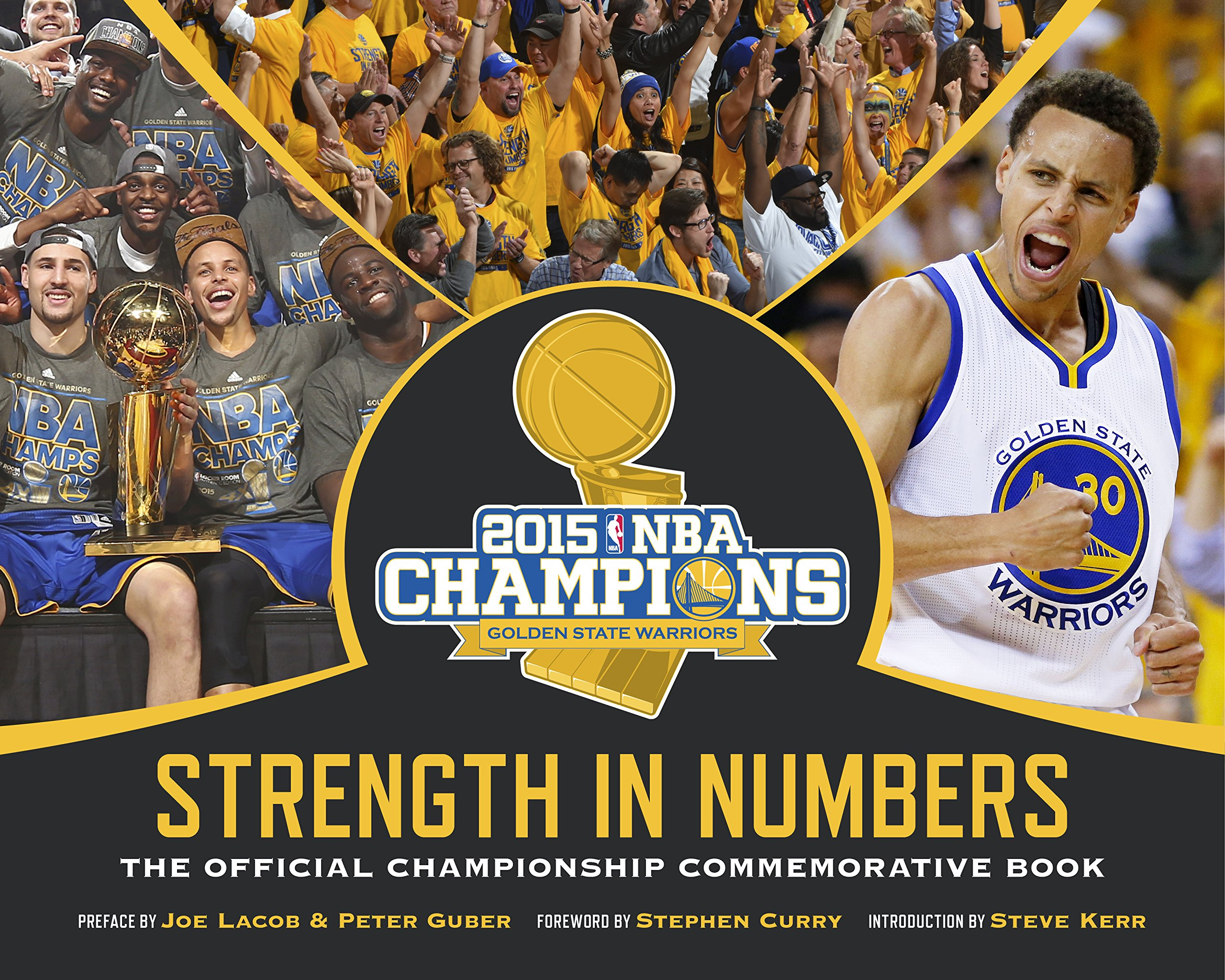 3821f4ecfa2d7 Golden State Warriors: Strength in Numbers: Stephen Curry, Steve ...