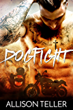 Dogfight: An Alpha Male Motorcycle Club Wolf Shifter Romance (Alpha MC: The McKinnon Brothers Book 1)