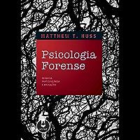 Psicologia Forense: Pesquisa, Prática Clínica e Aplicações