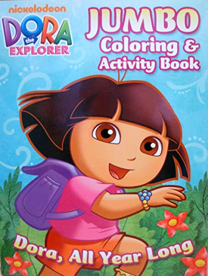 Amazon.com: DORA the EXPLORER COLORING & ACTIVITY BOOK A DORA (ALL ...
