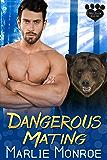 Dangerous Mating (Haven Hollow Book 1)