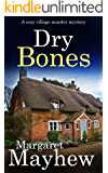 DRY BONES a cozy murder mystery (Village Mysteries Book 3)