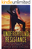 Underground Resistance (Underground Magic Book 2)