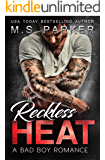 Reckless Heat: Bad Boy Romance