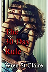 The Thirty Day Rule: Steamy Contemporary Romance Kindle Edition