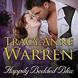 Happily Bedded Bliss: Rakes of Cavendish Square Series #2