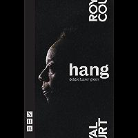 hang (NHB Modern Plays) (English Edition)
