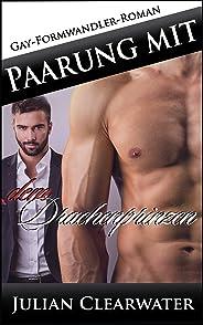 Paarung mit dem Drachenprinzen: Gay-Formwandler-Roman (German Edition)