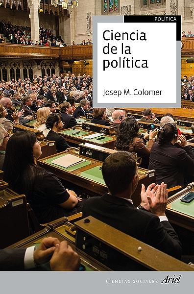 Ciencia de la política: 2ª edición revisada y actualizada eBook: Colomer, Josep Maria: Amazon.es: Tienda Kindle