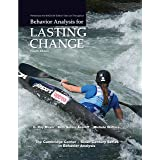 Behavior Analysis for Lasting Change 4/E