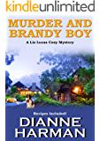 Murder and Brandy Boy: A Liz Lucas Cozy Mystery Series Book 2