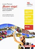 ¡Buen viaje! Curso de español para el turismo. Per gli Ist. tecnici e professionali. Con Contenuto digitale (fornito elettronicamente)