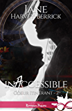 Inaccessible: Coeur itinérant, T2