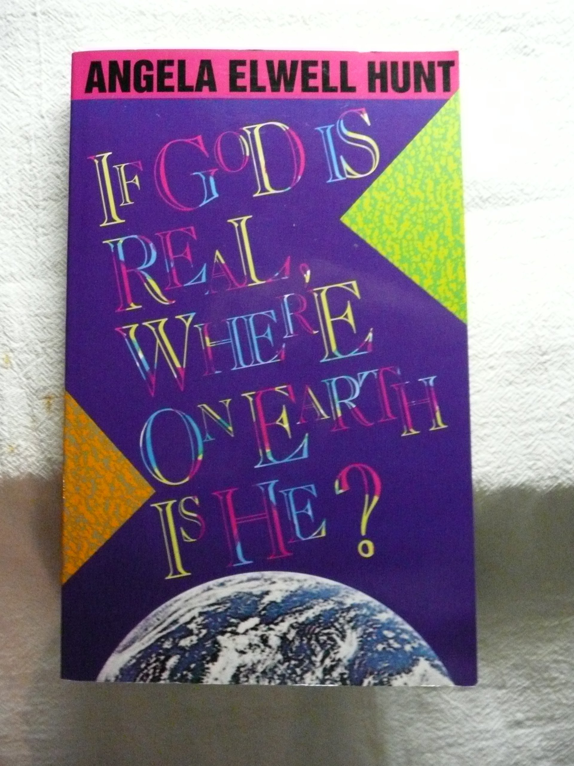 Read Online If God Is Real, Where on Earth Is He? pdf