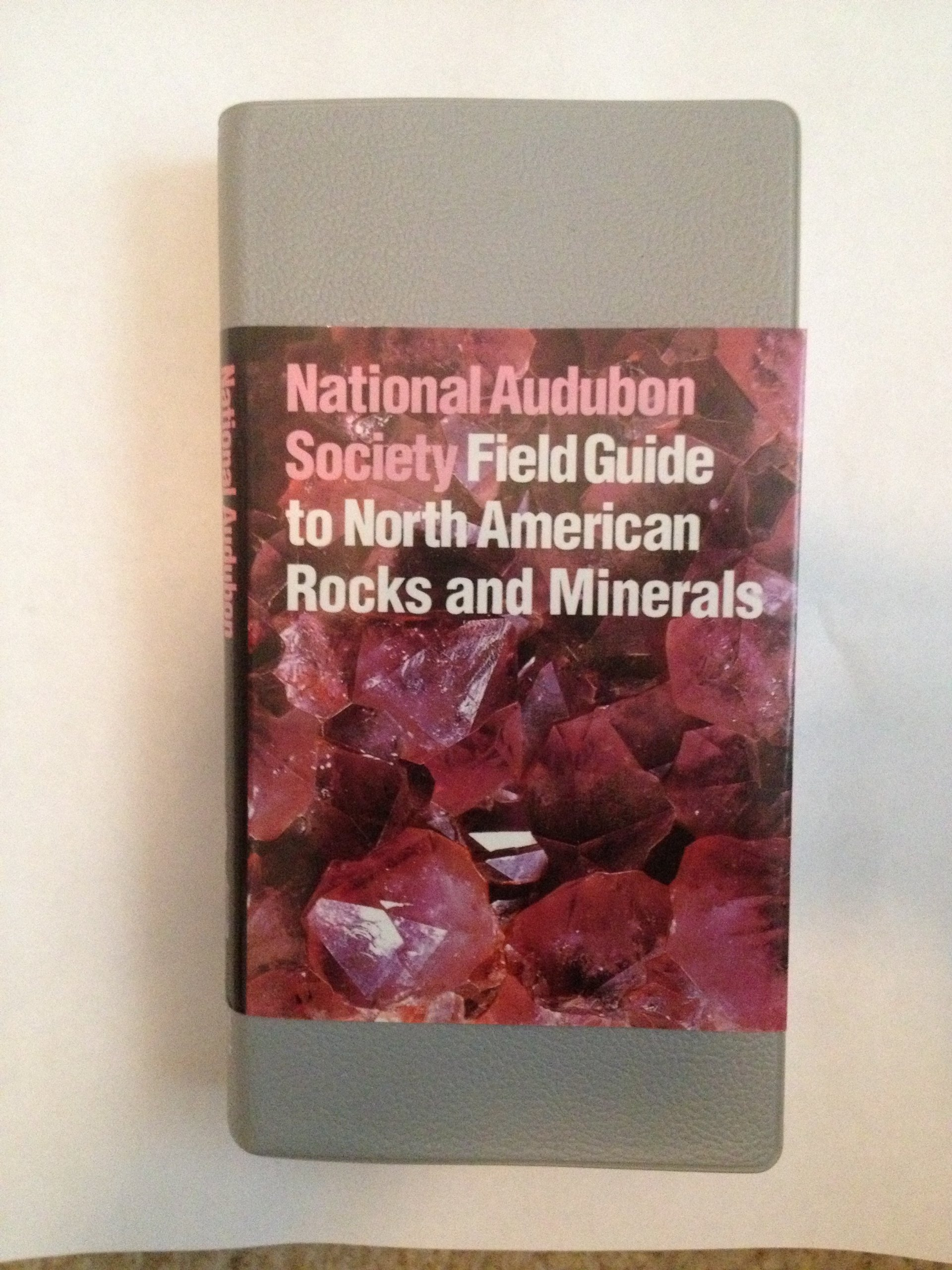 The Audubon Society Field Guide to North American Rocks and Minerals:  Charles Wesley Chesterman: Amazon.com: Books