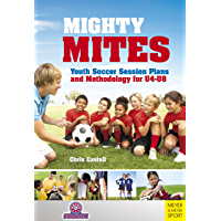 Mighty Mites: Youth Soccer Session Plans and Methodology