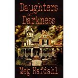 Daughters of Darkness (Willoughby Chronicles Book 2)