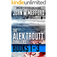 The Alex Troutt Thrillers: Books 1-3 (Redemption Thriller Series Box Set Book 1)