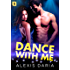 Dance with Me: A Dance Off Novel
