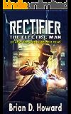 Rectifier - The Electric Man: An After the Crash Superhero Novel