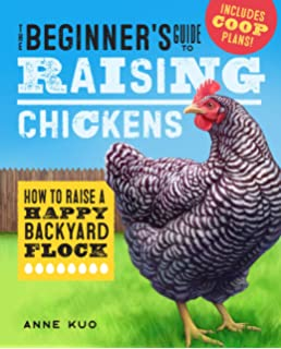 The Chicken Chick's Guide to Backyard Chickens: Simple Steps for