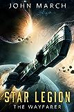 The Wayfarer (Star Legion Book 1) (English Edition)