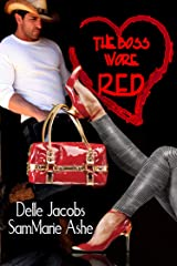 The Boss Wore Red Kindle Edition